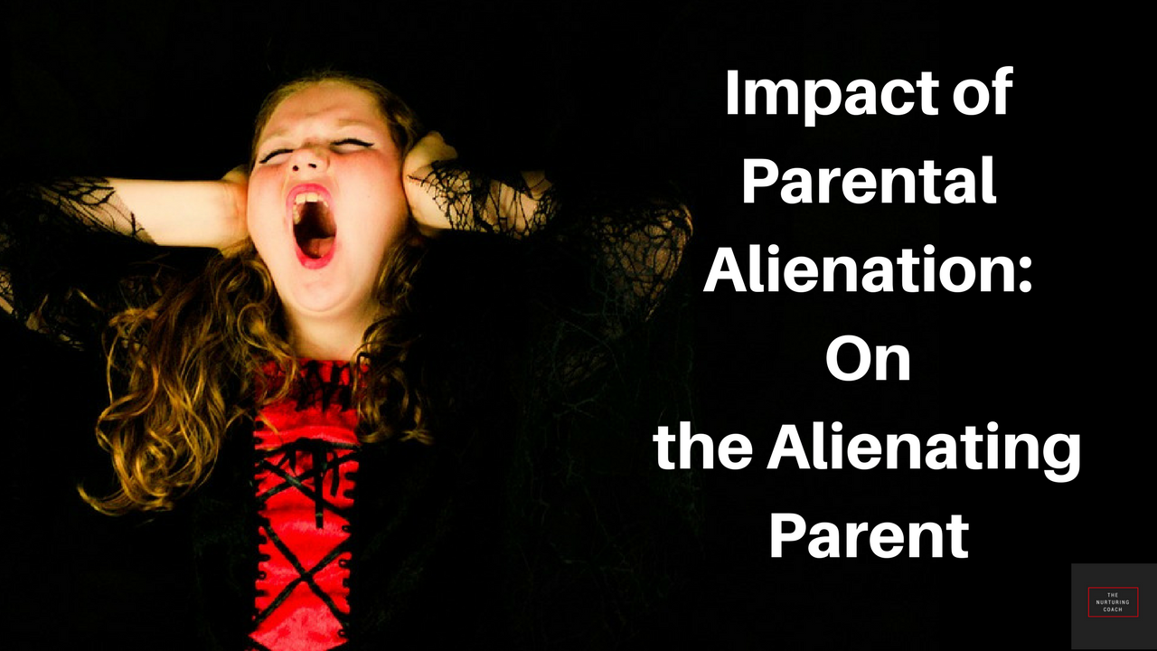 Impact ofParental Alienation_On the alienating parent.png