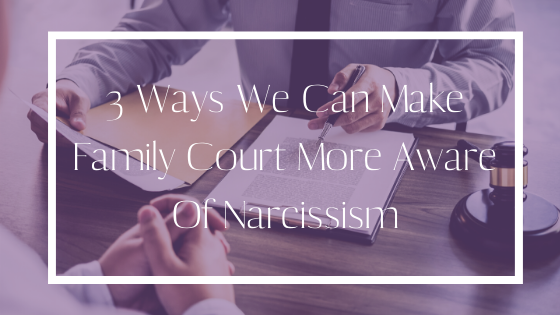 narcissism in family court