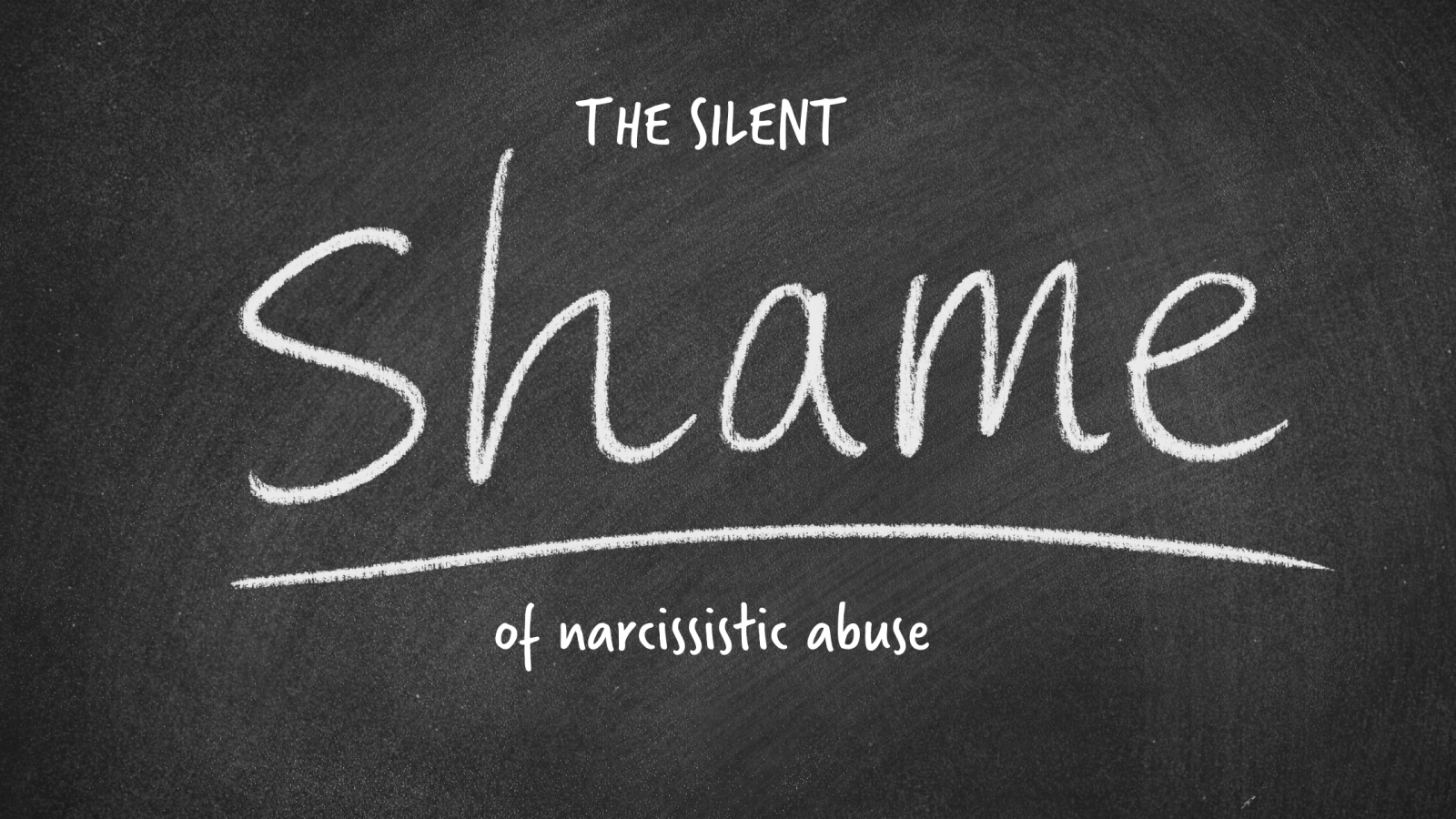 THE SILENT SHAME OF NARCISSISTIC ABUSE